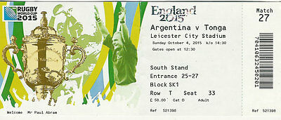 Argentina v Tonga 4 Oct 2015 RUGBY WORLD CUP TICKET Pool C - Match 27 Leicester