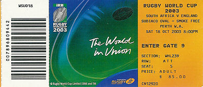 South Africa v England 18 Oct 2003 RUGBY WORLD CUP TICKET Perth