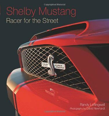 Shelby Mustang: Racer for the Street GT350 Book Manual Ford Cobra NEW