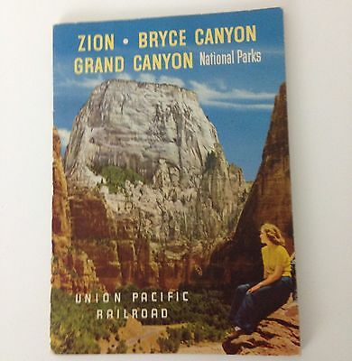 Union Pacific Railroad Guide To Zion - Bryce Canyon - Grand Canyon National Park