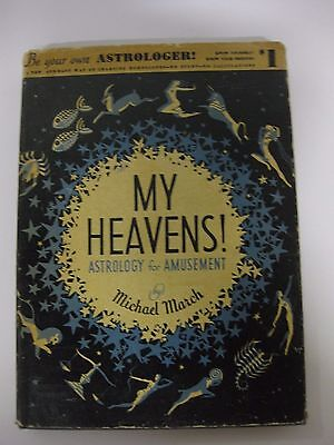 MY HEAVENS~ASTROLOGY for AMUSEMENT by Michael March HC/DJ Illustrated 1931