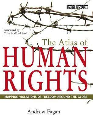 The Atlas of Human Rights: Mapping Violations of F... by Fagan, Andrew Paperback