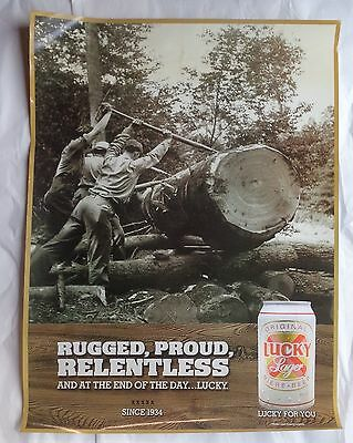 Lucky Lager Beer Poster Rugged, Proud Relentless and at the end of the day Lucky