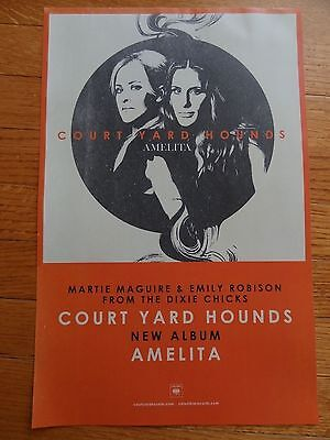 Court Yard Hounds Poster Promo Collectible 11 x 17  dixie chicks Amelita