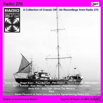 Pirate Radio Radio 270 Collection of 24 Hours MP3 Files on DVD MP3 Disc