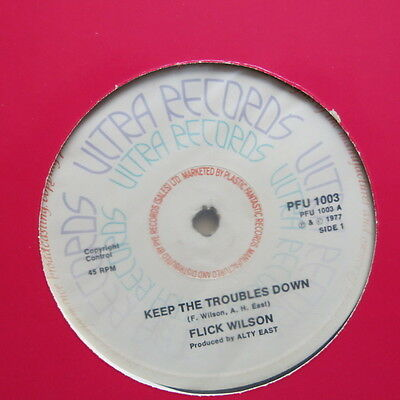 """FLICK WILSON Keep The Troubles Down UK 12"""" single Utlra Records 1977"""