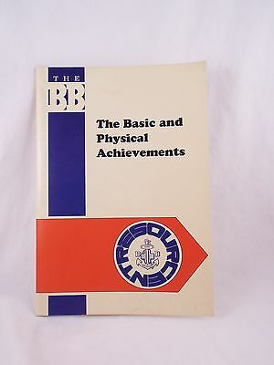 Boys' Brigade The Basic And Physical Achievements Resource Booklet Boy's B.b. Bb