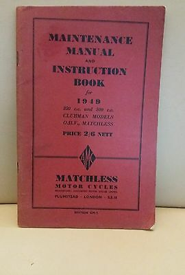 MATCHLESS 350cc 500cc CLUBMAN INSTRUCTION BOOK OWNERS MAINTENANCE MANUAL 1949