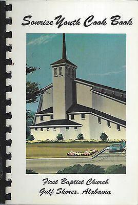 *gulf Shores Al 1990 First Baptist Church Cook Book *sonrise Youth *alabama Rare