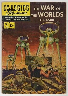 "Classics Illustrated #124  "" War of the Worlds ""   1955   1st Print   FN"