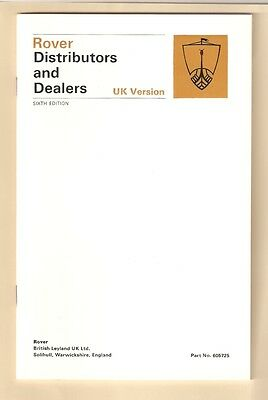 Rover Distributors and Dealers 6th edition January 1973 Part no. 605725