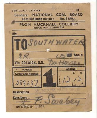National Coal Board Wagon Label Hucknall Colliery, Nr Nottingham, to Southwater
