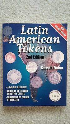 Latin American Tokens 2nd Edition - Tough To Find - Russell Rulau Book