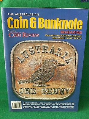 AUSTRALIAN COIN & BANKNOTE MAGAZINE  Vol 10 - Number 4- MAY 2007
