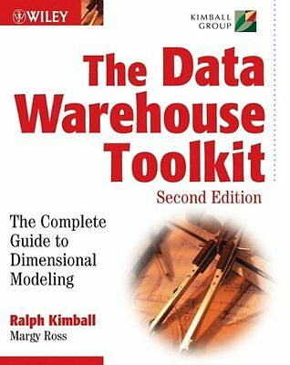 The Data Warehouse Toolkit: The Complete Guide to Dimensional Modeling By Ralph