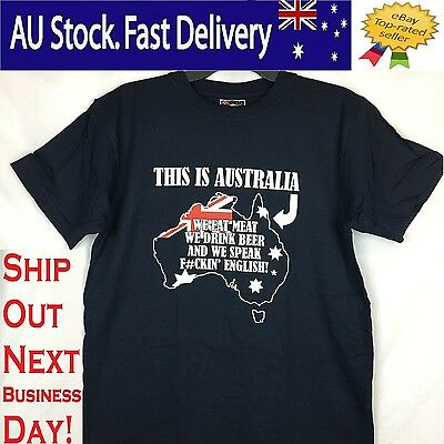 "Funny Saying T-Shirt "" This is Australia we eat meat, Drink beer and speak Engl"""