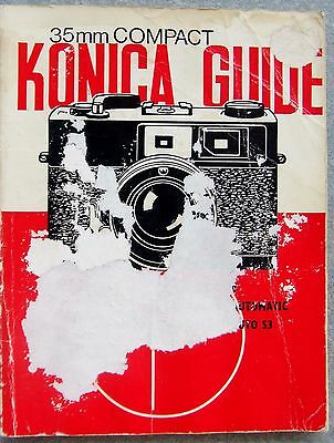 KONICA 35mm COMPACT GUIDE. FOCAL PRESS. 1st EDITION  1974.