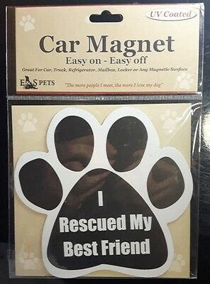 I RESCUED MY BEST FRIEND New Dog Paw Shaped Car Fridge Magnet