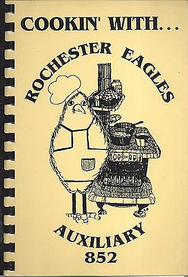 *rochester In 1993 Cookin With Eagles Auxiliary Cook Book *local Ads *indiana