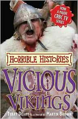 Vicious Vikings (Horrible Histories) by Terry Deary (Paperback)