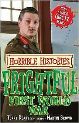 Frightful First World War (Horrible Histories) by Terry Deary (Paperback) Book