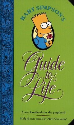 Bart Simpson's guide to life by Matt Groening (Paperback)