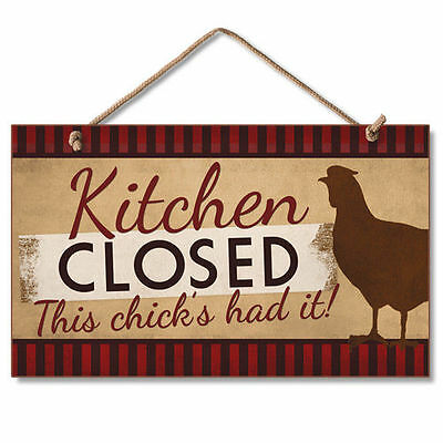 Novelty-Fun Wood Sign-Dog Plaque--KITCHEN CLOSED, THIS CHICKS HAD IT