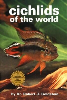Cichlids of the World, Goldstein, Robert J. Paperback Book The Cheap Fast Free