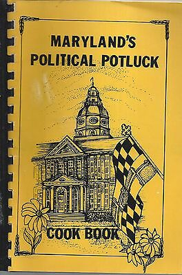 *annapolis Md 1988 Maryland's Political Potluck Cook Book *politicians & Friends