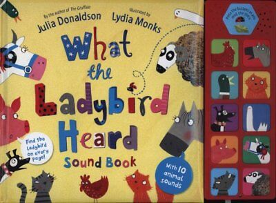 What the Ladybird Heard Sound Book by Julia Donaldson 9780230756090