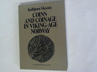 Skaare, Kolbjorn: Coins and coinage in viking-age norway. The establishment ...