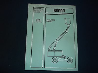 simon mp 60 aerial man lift operator operation maintenance book rh picclick com 1 Man Electric Lift Safety Harness Manual