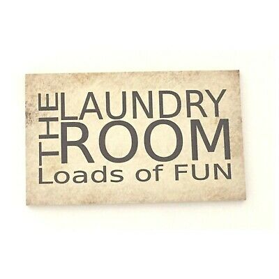 Laundry Room Loads Of Fun Sign Rustic Wall Plaque House Country