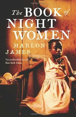 The Book of Night Women, James, Marlon Paperback Book The Cheap Fast Free Post