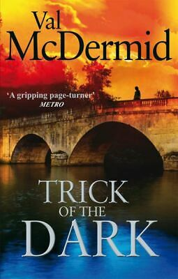 Trick of the dark by Val McDermid (Paperback)