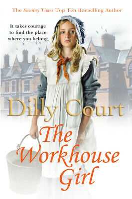 The workhouse girl by Dilly Court (Paperback)