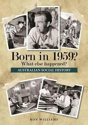 NEW Born in 1959? By Ron Williams Paperback Free Shipping