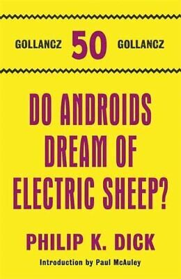 Do Androids Dream Of Electric Sheep? (S.F. Masterworks) by Dick, Philip K. Book