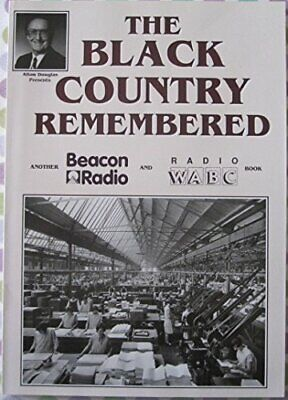 Black Country Remembered (Alton Douglas Presents) by Douglas, Alton Paperback