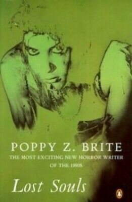 Lost Souls by Brite, Poppy Z. Paperback Book The Cheap Fast Free Post