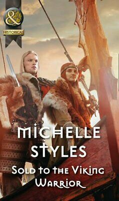 Sold To The Viking Warrior (Historical) by Styles, Michelle Book The Cheap Fast