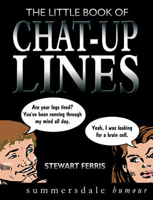 Little Book of Chat Up Lines by Stewart Ferris (Paperback)
