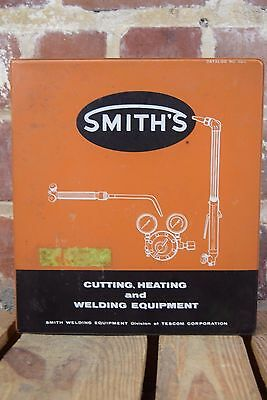 Smith's Cutting, Heating and Welding Equipment Binder Catalog Number 520