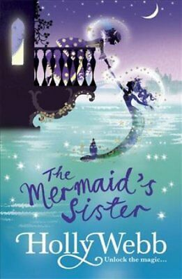 The Mermaid's Sister: Book 2 by Holly Webb 9781408327647 (Paperback, 2016)