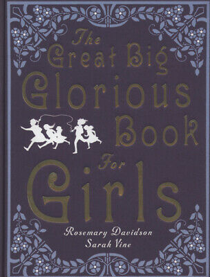 The great big glorious book for girls by Rosemary Davidson (Hardback)