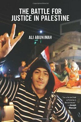 The Battle for Justice in Palestine: The Case for a Single Democratic State in P