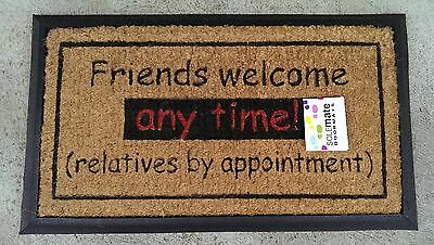 """""""Friends welcome Anytime!"""" - Natural Coir on Recycled Rubber Door Mat"""