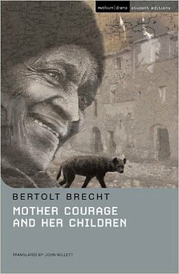 Mother Courage and Her Children (Methuen Student Editions), New, Brecht, Bertolt