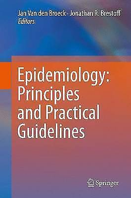 Epidemiology: Principles and Practical Guidelines by