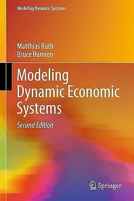 Modeling Dynamic Economic Systems (Modeling Dynamic Systems),New Condition